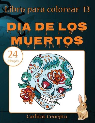 (Libro para colorear Dia de los Muertos: 24 dibujos)