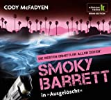 Ausgelöscht - Smoky Barrett ermittelt, 6 CDs (Klassik Radio Krimi-Edition - Die besten Ermittler aller Zeiten) von Cody McFadyen Ausgabe 3 (2011)