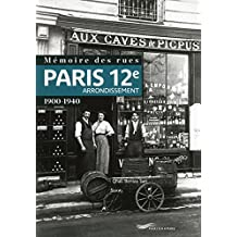 Mémoire des rues - Paris 12e arrondissement (1900-1940)