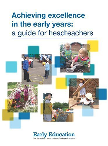 Achieving excellence in the Early Years: a guide for headteachers