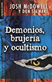 Demonios, Brujeria y Ocultismo = Demons, Witches, and the Occult (Bolsillo)