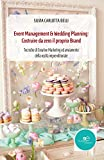 Event management & wedding planning: costruire da zero il proprio brand