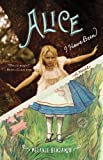 Image de Alice I Have Been: A Novel