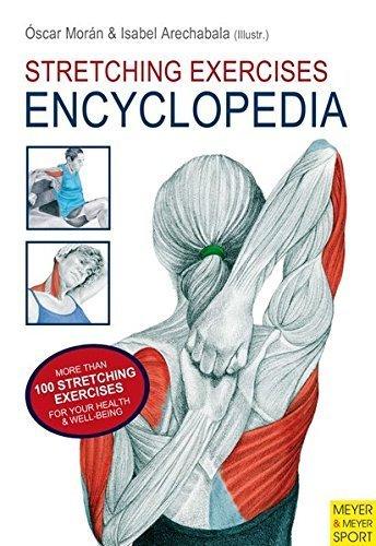 Stretching Exercises Encyclopedia by Oscar Moran (2012-04-01) par Oscar Moran;Isabel Arechabala