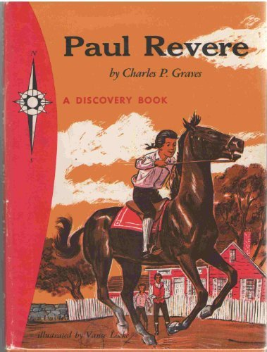 paul-revere-rider-for-liberty-by-charles-p-graves-1964-06-01
