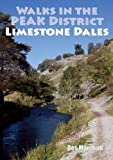 Walks in the Peak District Limestone Dales