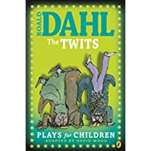 The Twits: Plays for Children