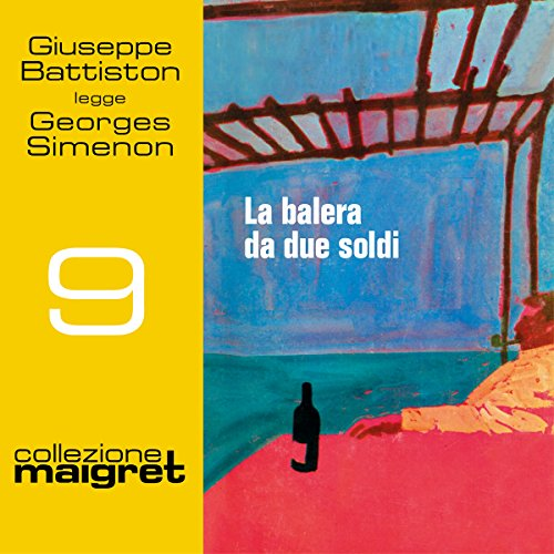 La balera da due soldi (Maigret 9)  Audiolibri