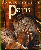 30 Recettes de Pains
