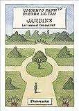Jardins : Les vrais et les autres