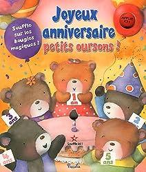 Joyeux anniversaire petits oursons !