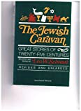 Jewish Caravan: Great Stories of Twenty-five Centuries