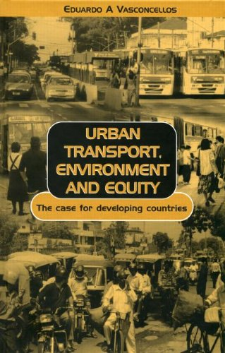 Urban Transport, Environment and Equity: The Case for Developing Countries