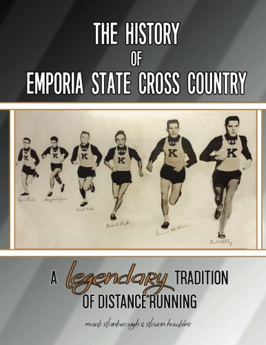 Price comparison product image The History of Emporia State Cross Country: A Legendary Tradition of Distance Running