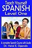 Teach Yourself Spanish Level One: A Complete Spanish Course with Audio