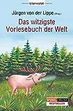 'Das witzigste Vorlesebuch der Welt' von Jürgen von der Lippe