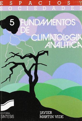 Fundamentos de climatología analítica (Espacios y sociedades) por Javier Martin Vide