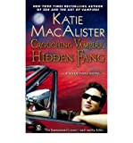 Crouching Vampire, Hidden Fang A Dark Ones Novel [Paperback] by MacAlister, Katie ( Author )