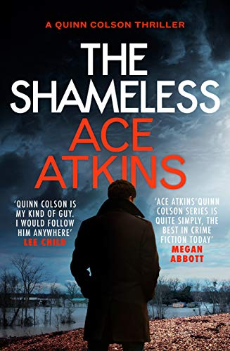 The Shameless (Quinn Colson Book 9) by [Atkins, Ace]