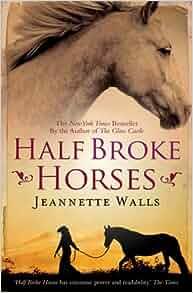 Half Broke Horses Amazon