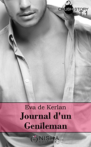 Journal d'un gentleman - tome 1 par [Kerlan, Eva de]