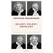 Gertrude Pressburger, und Marlene Groihofer