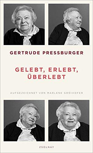 Buchseite und Rezensionen zu 'Gertrude Pressburger, und Marlene Groihofer' von Gertrude Pressburger