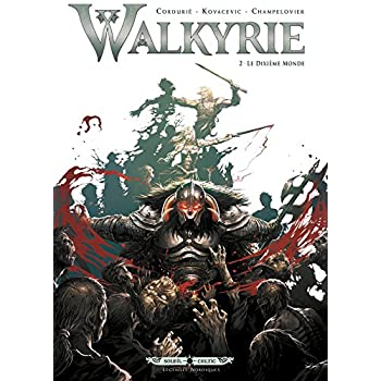 Walkyrie T02: Le Dixième Monde