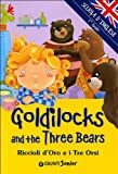 Goldilocks and the Three Bears (Riccioli d'Oro e i Tre Orsi)