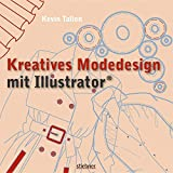 Kreatives Modedesign mit Illustrator - Kevin Tallon