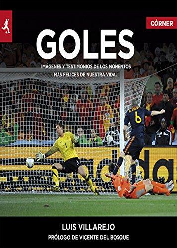 Goles (Deportes (corner)) por Luis Villarejo