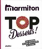 Top desserts ! Les meilleures recettes sucrées de Marmiton...