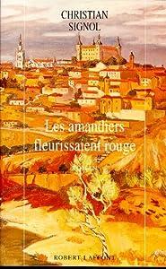 """Afficher """"Les amandiers fleurissaient rouge"""""""
