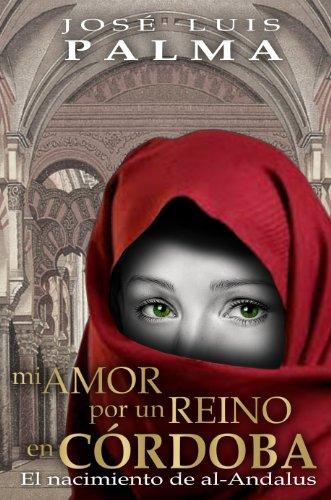 Mi Amor Por Un Reino En Córdoba descarga pdf epub mobi fb2