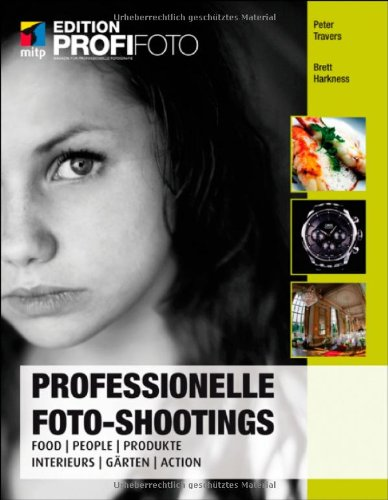 Professionelle Foto-Shootings: Food, People, Produkte, Interieurs, Gärten, (Requisiten Professionelle)