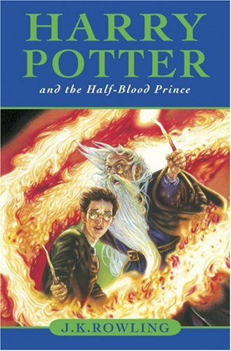 Joanne K. Rowling: Harry Potter and the Half- Blood Prince