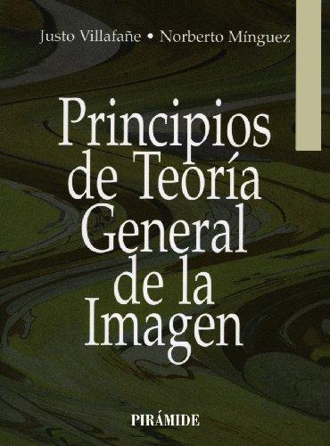 Principios de teoría general de la imagen (Medios) por Justo Villafañe Gallego