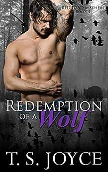 Redemption of a Wolf (Red Dead Mayhem Book 4) (English Edition)