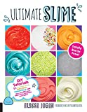 #4: Ultimate Slime: DIY Tutorials for Crunchy Slime, Fluffy Slime, Fishbowl Slime, and More Than 100 Other Oddly Satisfying Recipes and Projects--Totally Borax Free!