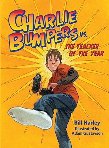 Charlie Bumpers vs. the Teacher of the Year por Bill Harley