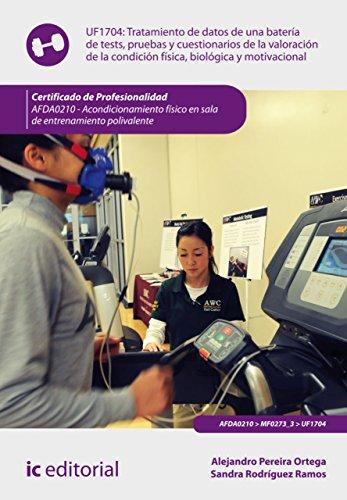Tratamiento de datos de una batería de tests, pruebas y cuestionarios de la valoración de la condición física, biológica y motivacional. AFDA0210 por Alejandro Pereira Ortega