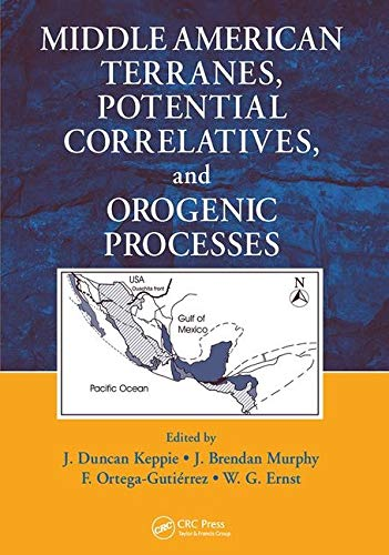 Middle American Terranes, Potential Correlatives, and Orogenic Processes