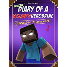 Book for kids: Minecraft Diary of a Wimpy Herobrine 2: Cursed in Minecraft! (English Edition)