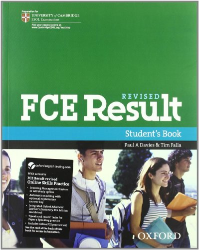 FCE result 2011. Student's book-Workbook-With Key. Con espansione online. Per le Scuole superiori. Con Multi-ROM