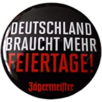 Jägermeister - Deutschland braucht mehr Feiertage - Button 30 mm