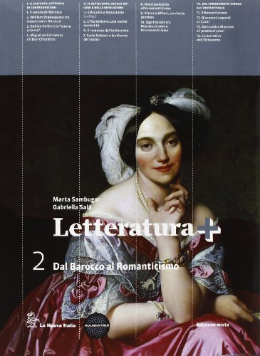 Letteratura +. Con guida esame. Per le Scuole superiori. Con espansione online: 2