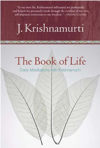 The Book of Life: Daily Meditations with Krishnamurti (English Edition)