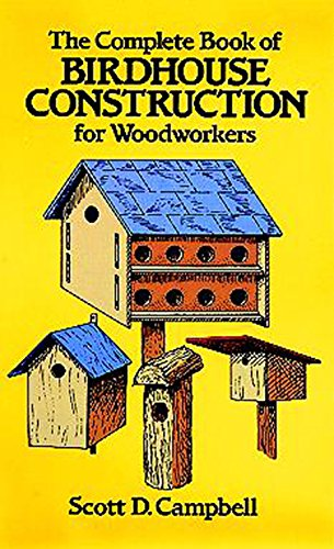 The Complete Book of Birdhouse Construction for Woodworkers (Dover Woodworking) (English Edition) Bluebird Feeder