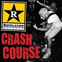 Revelation Records Crash Course [Explicit]