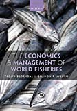 The Economics and Management of World Fisheries